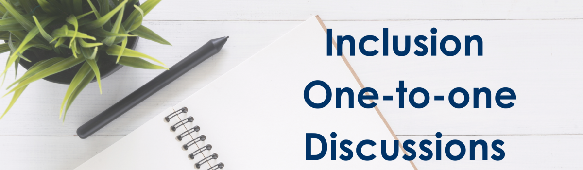 Inclusion One-to-one Discussion slots now open for February