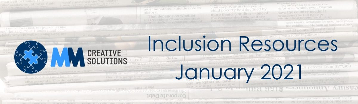 Inclusion Resources – January 2021