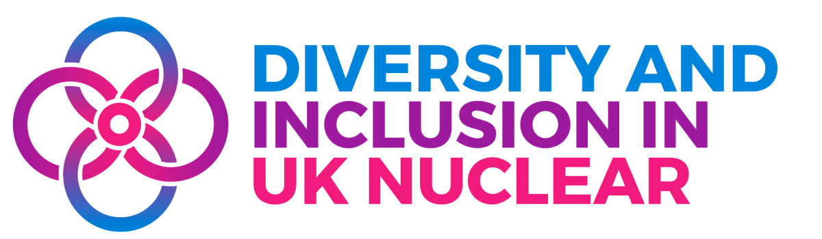 """Your culture is defined by the worst behaviours you tolerate"" – Diversity and Inclusion in UK Nuclear Conference 2020"